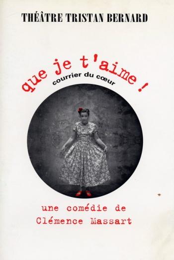 Clémence Massart - Que je t'aime ! , 1995